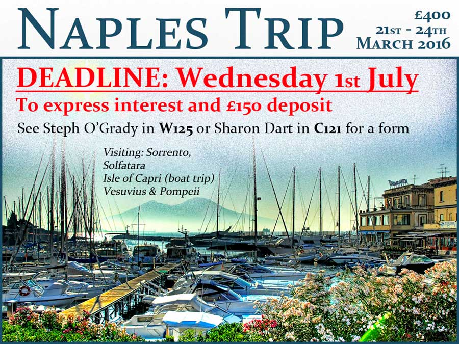 Naples Trip 2016: Deadline 1st July For Deposit And Interest!