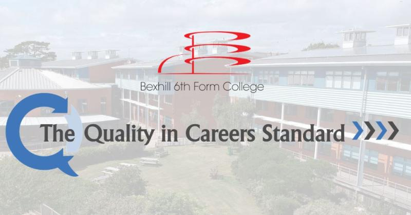 Bexhill College Achieve the Quality in Careers Standard