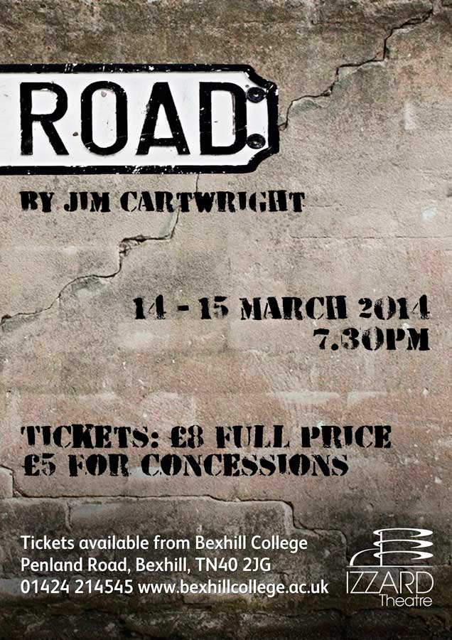 Performances of Jim Cartwight's 'Road'