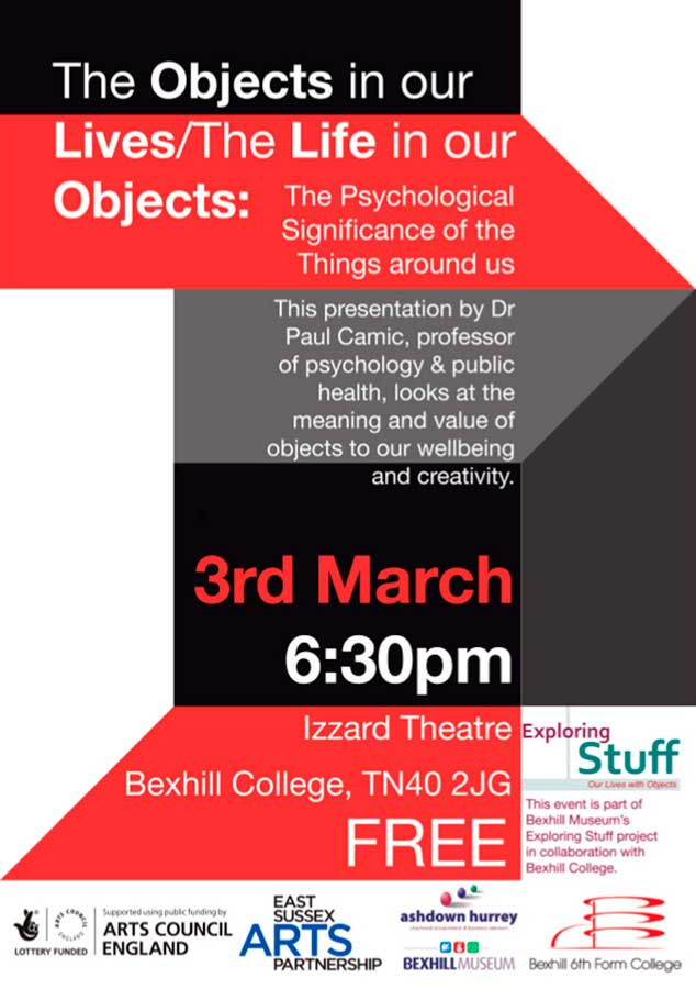 FREE Presentation On The Objects In Our Lives By Dr Paul Camic At The Izzard Theatre